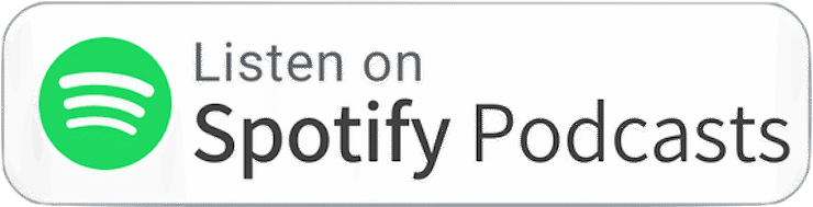 Listen on Spotify Badge podcast