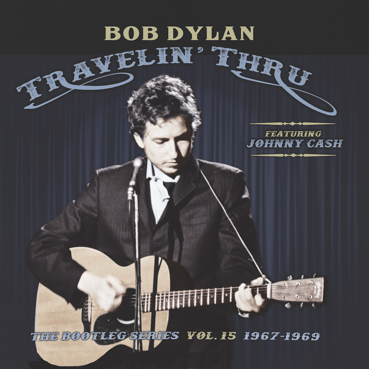 Bob Dylan Johnny Cash Travelin Thru 1967 69 Bootleg Series 15