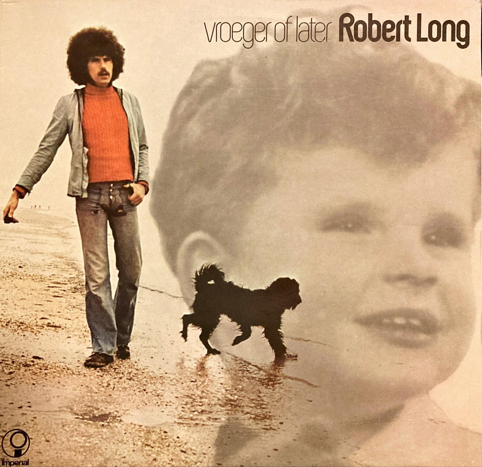 Vroeger Of later - Robert Long